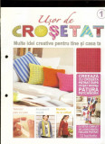 "Colectie reviste ""Usor de crosetat""(trad. din it. Facilmente uncinetto), nr.1-20"