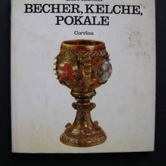 Pahare, cupe si pocale - Katona Imre (limba germana)