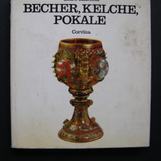 Pahare, cupe si pocale - Katona Imre (limba germana) - Album Muzee