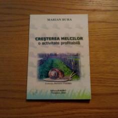 CRESTEREA MELCILOR - Marian Bura - 2004, 120 p.
