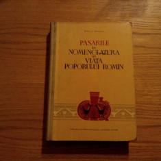 PASARILE IN NOMENCLATURA SI VIATA POPORULUI ROMIN - M. C. Bacescu - 1961, 441 p. - Carte Zoologie