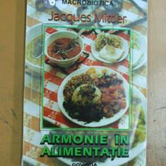 Armonie in alimentatie J. Miller Timisoara 1997 - Carte Dietoterapie