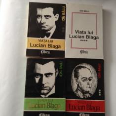 Viata lui Lucian Blaga ION BALU ,IV  VOLUME,rf8/4