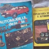 Automobilul de la a la z + exploatarea rationala a automobilului - Carti auto