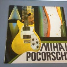 MIHAI POCORSCHI - 1986/ELECTRECORD / VINIL - Muzica Rock
