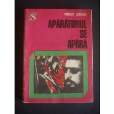 ROMULUS COJOCARU - APARATORUL SE APARA