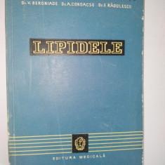 Lipidele, Biochimie, Fiziopatologie, Clinica Ed. Medicala 1960