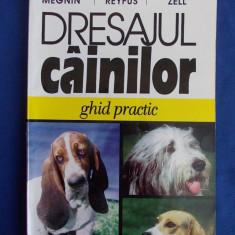 PAUL MEGNIN - DRESAJUL CAINILOR * GHID PRACTIC - 1997