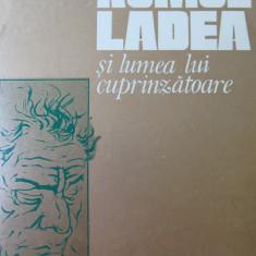 Romul Ladea si lumea lui cuprinzatoare - Volum omagial -Dorian Grozdan, 1979 - Carte sculptura