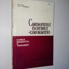 Cardiopatiile Ischemice - coronariene, Clinica, Diagnostic si Tratament - Carte Diagnostic si tratament