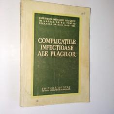 Complicatiile infectioase ale plagilor - 1954 - Carte Boli infectioase