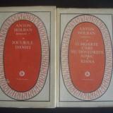 ANTON HOLBAN - O MOARTE CARE NU DOVEDESTE NIMIC, IOANA, JOCURILE DANIEI - Roman, Anul publicarii: 1982