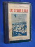JULES VERNE - CINCI SAPTAMANI IN BALON - CULTURA ROMANEASCA  ~ 1933