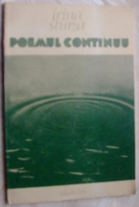 IRINA STURZA - POEMUL CONTINUU (POEME, editia princeps - 1986)