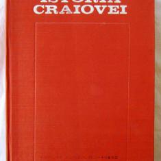 ISTORIA CRAIOVEI, Col. aut. Coord. T. Georgescu, C. Barbacioru, 1977. Carte noua