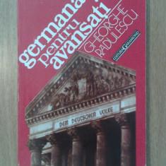 GHE. RADULESCU - GERMANA PENTRU AVANSATI (ED. Garamond, 336 pagini) - Curs Limba Germana Altele