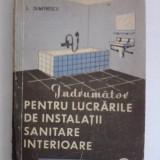 Indrumator pentru lucrarile de instalatii sanitare interioare / R2F