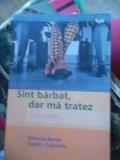 SUNT BARBAT,DAR MA TRATEZ -GHID PRACTIC
