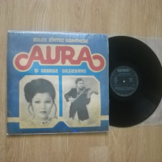 AURA & GEORGE URZICEANU : Dulce Cintec Romanesc (1982) Electrecord (vinil G+) - Muzica Populara