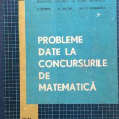 PROBLEME DATE LA CONCURSURILE DE MATEMATICA - T. Roman, O. Sacter - Culegere Matematica