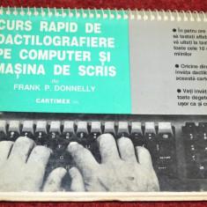 CURS RAPID DE DACTILOGRAFIERE PE COMPUTER SI MASINA DE SCRIS - Frank Donnelly