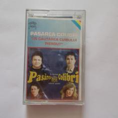 PASAREA COLIBRI - IN CAUTAREA  CUIBULUI PIERDUT, Casete audio