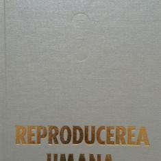 REPRODUCEREA UMANA - I. Teodorescu Exarcu
