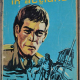Piratii in actiune - Ion Bodunescu - Roman, Anul publicarii: 1974