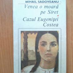 N5 Mihail Sadoveanu - Venea o moara pe Siret. Cazul Eugenitei Costea - Roman, Anul publicarii: 1990