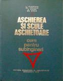 Aschierea si scule aschietoare_Ion Lazarescu si colectiv * T3, Alta editura