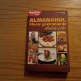 DULCIURILE * Almanahul Literar Gastronomic ( vol. II ) - 2008, 286 p.