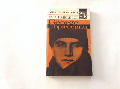 Mircea Handoca-Pe urmele lui George Toparceanu,rf3/3,RF2/4 foto