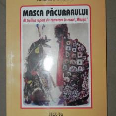 MASCA PACURARULUI de ALEXANDRA BULANDRA SLOOZIA 2009 - Carte Fabule