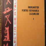I. Popa, V. Stefanciuc - Indrumator pentru repararea cazanelor - I - Carti Mecanica