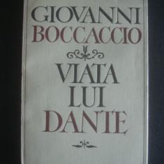 GIOVANNI BOCCACCIO - VIATA LUI DANTE - Biografie