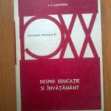 H0 Despre Educatie Si Invatamant - A.v. Lunacearski - Carte Psihologie