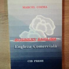 BUSINESS ENGLISH, ENGLEZA COMERCIALA de MARCEL COZMA - Carte Marketing