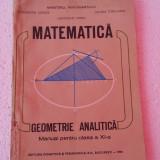 Matematica - Geometrie analitica. Manual pentru clasa a XI-a - Carte Matematica