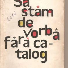 (C5996) SA STAM DE VORBA FARA CATALOG DE MIRCEA SINTIMBREANU, ILUSTRATII: IURIE - Carte educativa