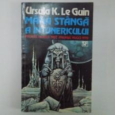 MANA STANGA A INTUNERICULUI, PREMIUL NEBULA 1969, PREMIUL HUGO 1970 de URSULA K. LE GUIN - Roman