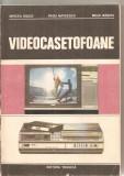 (C5969) VIDEOCASETOFOANE DE MIRCEA RADOI, RADU MATEESCU SI MIHAI BASOIU, Alta editura