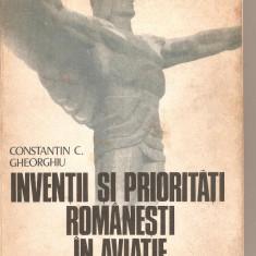 (C5985) INVENTII SI PRIORITATI ROMANESTI IN AVIATIE DE CONSTANTIN C. GHEORGHIU, Alta editura