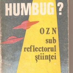 (C5987) HUMBURG? OZN SUB REFLECTORUL STIINTEI DE VIRGIL V. SCURTU