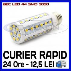 BEC LED E14, E27 - 44 SMD 5050 - ECHIVALENT 50W - ALB CALD, ALB RECE - 220V