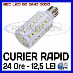 BEC LED E14, E27 - 60 SMD 5050 - ECHIVALENT 65W - ALB CALD, ALB RECE - 220V