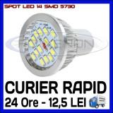 SPOT LED MR16, GU10, E14, E27 - 14 SMD 5730 - ECHIVALENT 50W - ALB RECE SAU CALD, ZDM