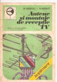 (C5970) ANTENE SI MONTAJE DE RECEPTIE TV DE M. BASOIU SI N. NEGUT, Alta editura