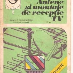 (C5970) ANTENE SI MONTAJE DE RECEPTIE TV DE M. BASOIU SI N. NEGUT - Carti Electronica