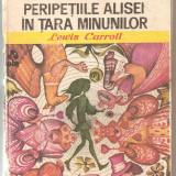 (C5986) PERIPETIILE ALISEI IN TARA MINUNILOR DE LEWIS CARROLL - Carte de povesti