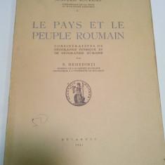 LE PAYS ET LE PEUPLE ROUMAIN - S. MEHEDINTI - 1937 - Carte Istorie